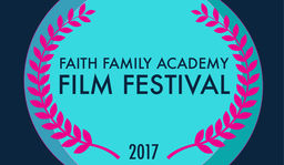 Faith Family Academy Annual Film Festival This Saturday
