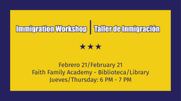 Immigration Workshop // Taller de Inmigración