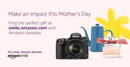 Mother's Day Gift Shopping With AmazonSmile
