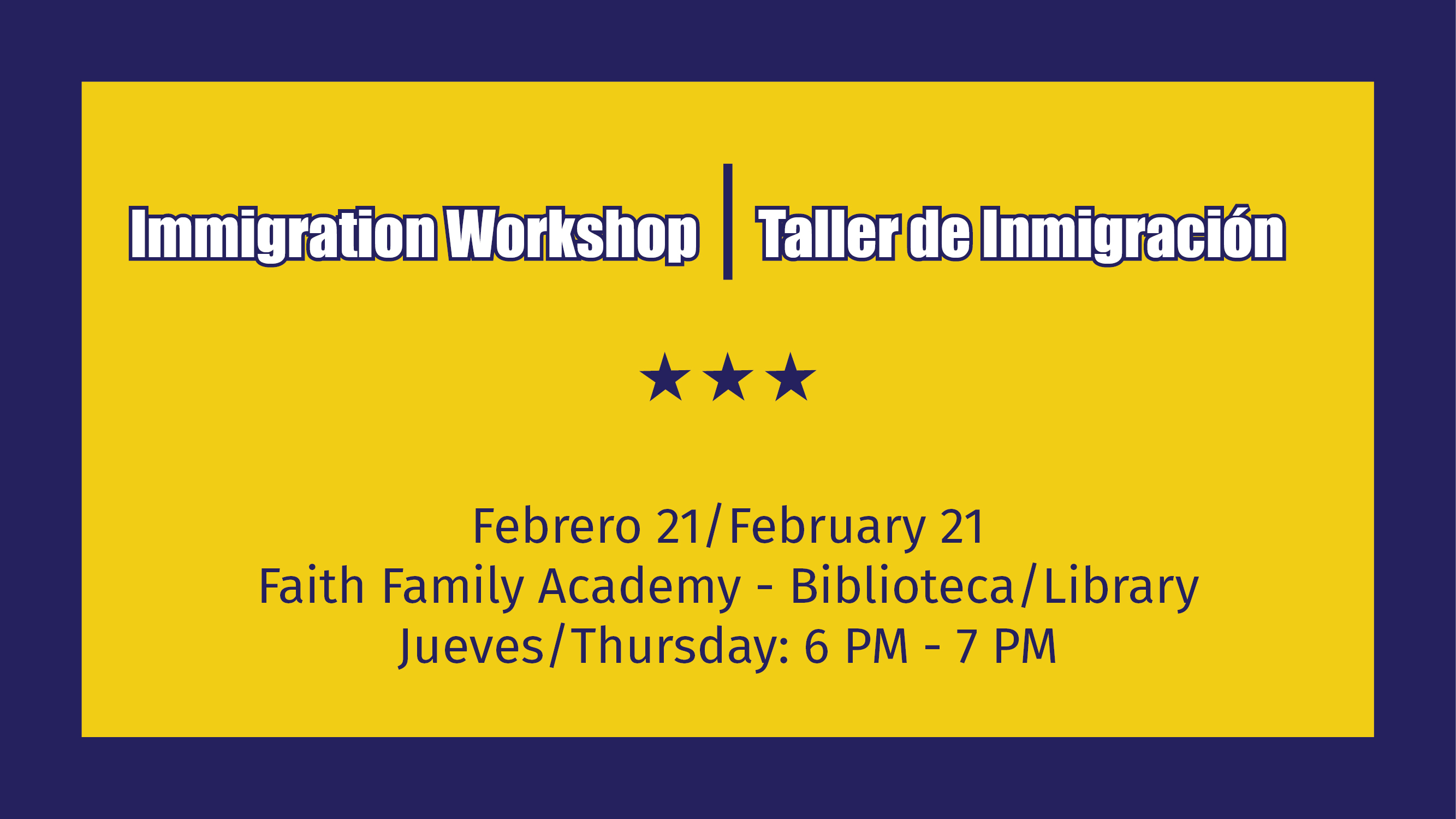 Immigration Workshop Taller de Inmigración