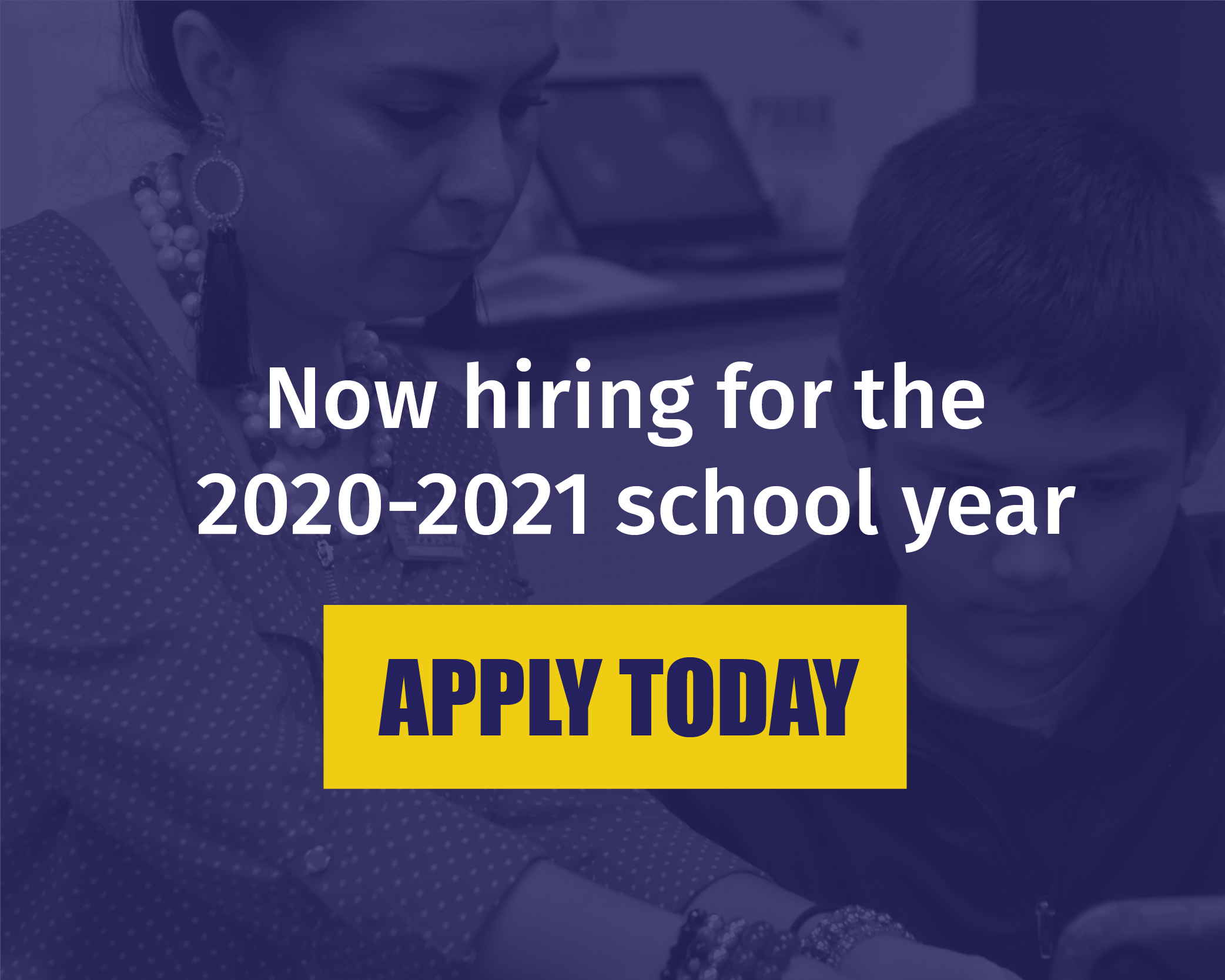 now hiring for SY 20-21. Apply today.